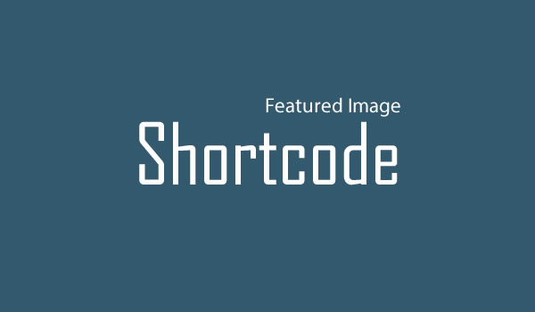 featured-image-shortcode